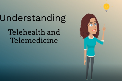 Understanding Telehealth and Telemedicine - Animated woman with a lightbulb over her head